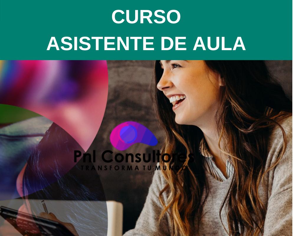 ASISTENTE DE AULA CON MENCIÓN EN LENGUAJE Y MATEMÁTICAS